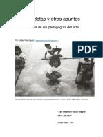 Anécdotas y otros asuntos más allá de las pedagogías / Ender Rodríguez / 2020