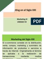 Marketing en el Siglo XXI - Unidad 7