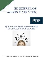 ROBOS Y ATRACOS DURANTE LA JORNADA LABORAL