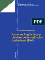 Aspectos Lingüísticos y Técnicos de La Traducción Audiovisual (TAV)-Peter Lang (2016)