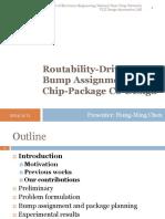 Routability Bump Driven