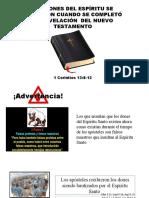 LOS DONES DEL ESPÍRITU SE ACABARON CUANDO SE COMPLETÓ LA REVELACIÓN DEL NUEVO TESTAMENTO
