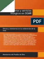 Ministerios y servicios litúrgicos en OGMR