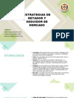 ESTRATEGIAS DE RETADOR Y SEGUIDOR DE MERCADO