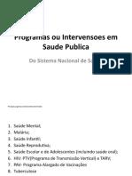 Saude da comunidade Programas ou Intervensoes em Saude Publica Aula3