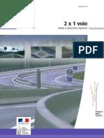 2 X 1 voie - Route à chaussées séparées 2011