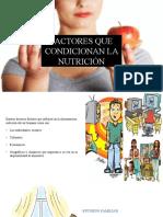 FACTORES QUE CONDICIONAN LA NUTRICIÓN