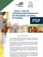 Manual de Conservacion Preventiva de imagineria colonial en Madera