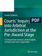 Courts Inquiry into Arbitral Jurisdiction at the Pre-Award Stage A Comparative Analysis of the English, German and Swiss Legal Order by Sandra Synková (auth.)