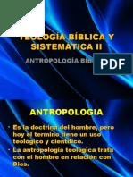 TEO. BÍB. Y SIST. II - Antropología Biblica