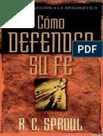 Como defender su fe - R. C. Sproul