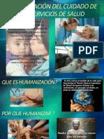 .Humanización del cuidado de los Servicios de