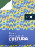 Planos-Municipais-de-Cultura_Guia-de-Elaboração-UFBA_2017