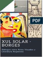 Xul-Borges. Diálogos entre Artes Visuales y Literatura Argentina