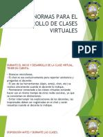 1589233225-NORMAS_PARA_EL_DESARROLLO_DE_CLASES_VIRTUALES