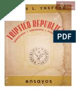 Tríptico Republicano. Democracia-Agrarismo-Paraguayidad. Dr. Edgar L. Ynsfran