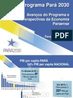 Avanços do Programa e Perspectivas da Economia Paraense