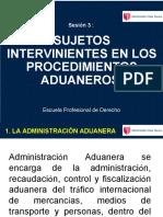 379600190-Sesion-3-Sujetos-Intervinientes-en-Los-Procedimientos-Aduaneros (1).ppt