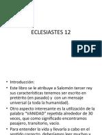 PREDICACION ECLESIASTES 12