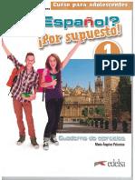 María Ángeles Palomino - ¿Español_ ¡Por supuesto! 1-A1. Cuaderno de ejercicios_ Nueva edición color (Spanish Edition)-Edelsa Grupo Didascalia (2018).pdf