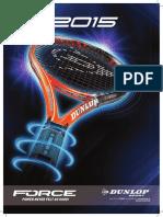 2015 Dunlop Tennisprodukte