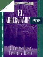 El Arrebatamiento (Thomas Ice & Timothy Demy)