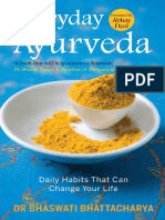 Everyday Ayurveda Daily Habits That Can Change Your Life in a Day by Dr Bhaswati Bhattacharya.pdf