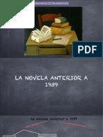 La novela anterior a 1939