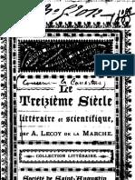Albert Lecoy De La Marche - Le treizième siècle littéraire et scientifique (1894)