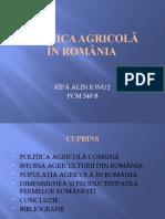 POLITICA AGRICOLĂ ÎN ROMÂNIA