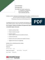 FORMULACIÓN Y MODELOS DE PROGRAMACIÓN LINEAL Y DETERMINACIÓN DE SOLUCIONES DE MANERA ALGREBRAICA.
