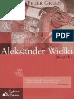 Aleksander Wielki. Biografia - Peter Green.epub