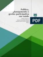 Política, Planejamento e Gestão Participativa em Saúde