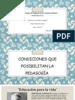 CONDICIONES QUE POSIBILITAN LA PEDAGOGÍA.pptx