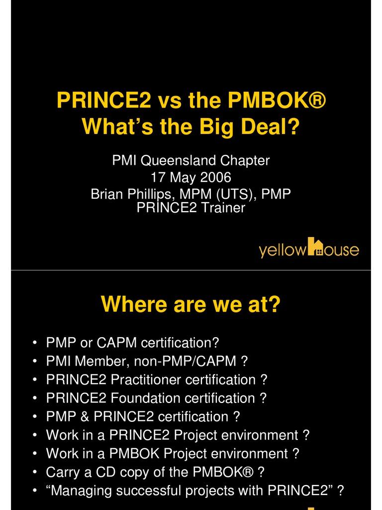 Prince2vspmbokwhatsthebigdeal Project Management