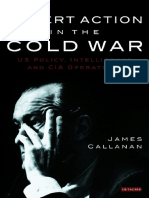 Covert Action in the Cold War_ US Policy, Intelligence and CIA Operations (International Library of Twentieth Century History, Volume 21) ( PDFDrive.com ).pdf