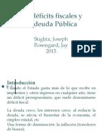 Stiglitz 2015. Déficit Fiscal y Deuda Pública