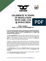 Carl Cox @ Space Ibiza 2011 Dates