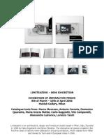 0006_limiteazero Exhibition (Milan, 2006) - Catalogue Text