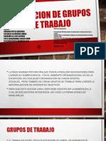 INTEGACION DE GRUPOS DE TRABAJO