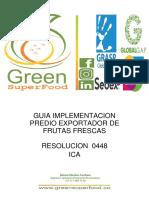 GUIA IMPLEMENTACION RESOLUCION PREDIO EXPORTADOR DE FRUTAS FRESCAS GREEN SUPER FOOD(1).pdf