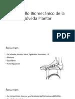 8- Desarrollo Biomecánico de la Bóveda Plantar y algunas deficiencias de la boveda platnar