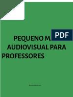 Pequeno Manual Audiovisual para Professores - Google Docs.pdf