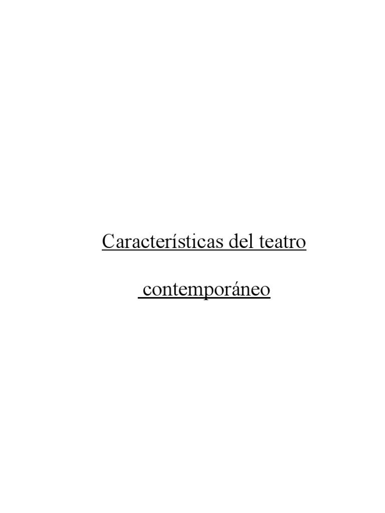 Caracter sticas del teatro contempor neo for Caracteristicas del contemporaneo