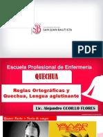PPT Semana 4 Repaso de Reglas ortograficas y Quechua, lengua aglutinante