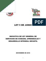 Iniciativa de la Ley General de Servicios de Cuidado, Aprendizaje y Desarrollo Integral Infantil, Ley 5 de Junio