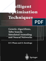 Intelligent Optimisation Techniques. Genetic Algorithms, Tabu Search, Simulated Annealing and Neural Networks ( PD