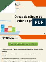 Óticas de cálculo do valor do produto.ppt