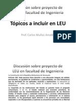 Topicos a incluir en la LEU. Prof Carlos Muñoz Amable