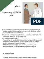 Relatia medic pacientPsihodiagnosticarea.pptx